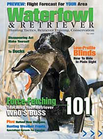 Subscribe NOW to Waterfowl & Retriever Magazine - Click Me!